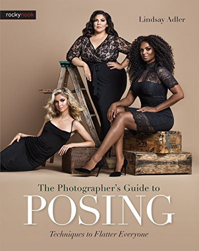 The Photographers Guide to Posing Techniques to Flatter